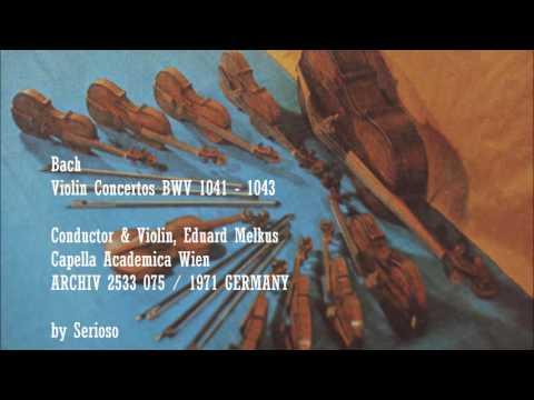 Bach, Violin Concertos BWV 1041,42 ,43, Conductor and Violin, Eduard Melkus