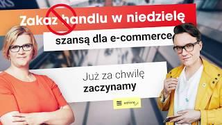 Edrone live - zakaz handlu w niedzielę szansą dla e-commerce?