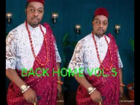 Download Adviser Isioma Ossai Music Channel (BACK HOME VOL.5)