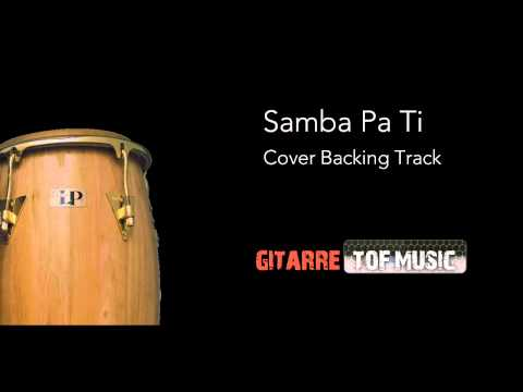 Samba Pa Ti Backing Track