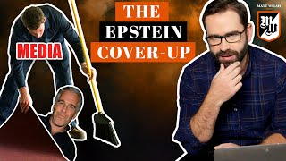 The Epstein Cover Up | The Matt Walsh Show Ep. 364