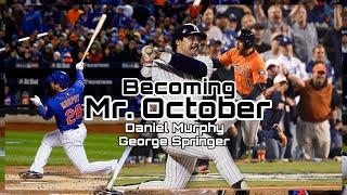 George Springer and Daniel Murphy |Mr. October