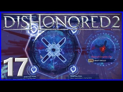 [17] Four Trait Bone Charm Power! (Dishonored 2 Emily Gameplay)