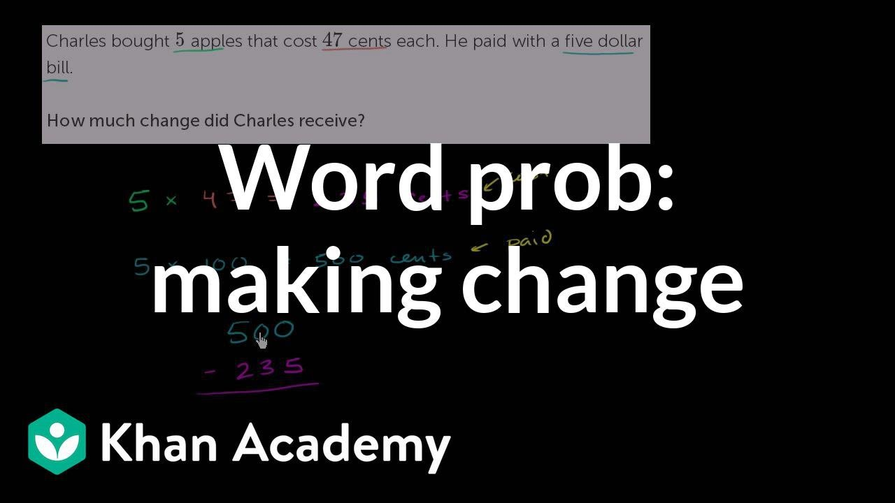 worksheet Making Change Word Problems word problem making change 4th grade khan academy youtube academy