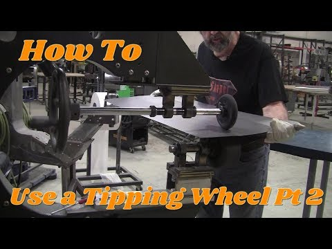 Metal Fabrication Techniques: Tipping Wheel (Part 2)