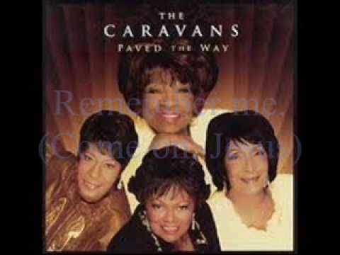 Remember Me by the Caravans