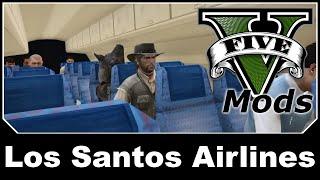 GTAV Mod Spotlight - Los Santos Airlines