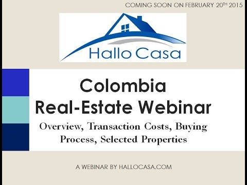 How to buy Real Estate in Colombia, Webinar #1