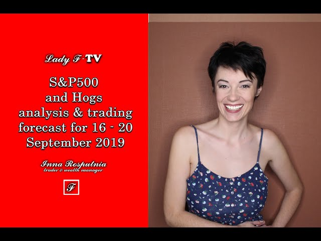 S&P500 and Hogs analysis & trading forecast for 16 - 20 September 2019