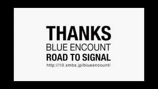 BLUE ENCOUNT/THANKS ROAD TO SIGNAL DECEMBER DISC.
