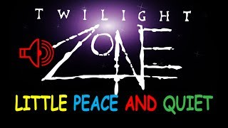 Twilight Zone  Peace And Quiet - THE BEST ONE