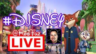 🔴 #DISNEY ZOOTOPIA LAND IS COMING!!! & More Disney Talk @RobFuz LIVE