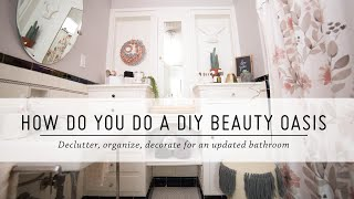 How Do You Do a DIY Beauty Oasis? | Bathroom Makeover | DIY Home Decor | Mr Kate