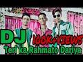 Teri Rahmato Ka Dariya(Ursh Mix)-DJ WASik