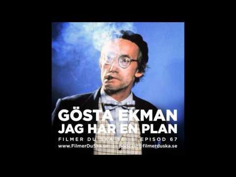 Episod 67: Gösta Ekman - Jag har en plan