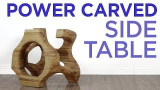 Crazy POWER-Carved Side Table    9