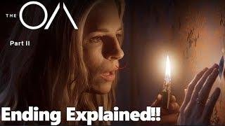 The OA | Season 2 | End Explained/Recap!