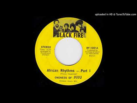 "Oneness Of Juju - African Rhythms (7"" Version Part 1&2)"
