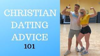 CHRISTIAN DATING ADVICE 101