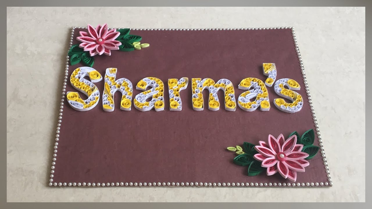 How To Make Personalised Quilling Name Plate Quilling Typography