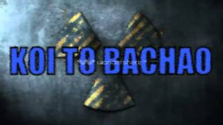 Koi To Bachao | New Adult song by Y-rus | New Hindi Rap Song 2015 18+