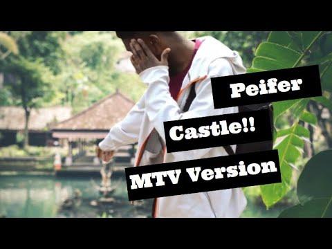 Peifer Castle- MTV