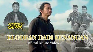 NDARBOY GENK - KLODRAN DADI KENANGAN (Official Music Video)