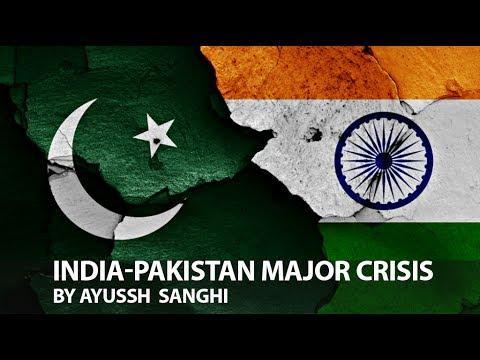 India - Pakistan Major Crisis For UPSC CSE/IAS Aspirants By Ayussh Sanghi