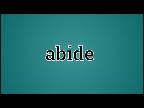 What Abide Means