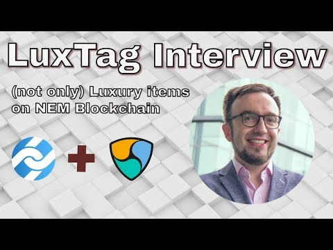 Certification on NEM Blockchain. LuxTag Interview with Rene.