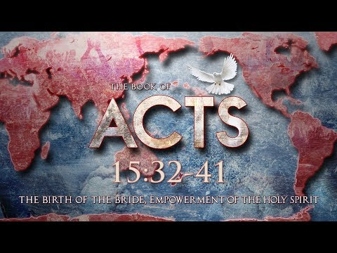 Acts 15:32-41- Waxer Tipton (One Love Ministries)