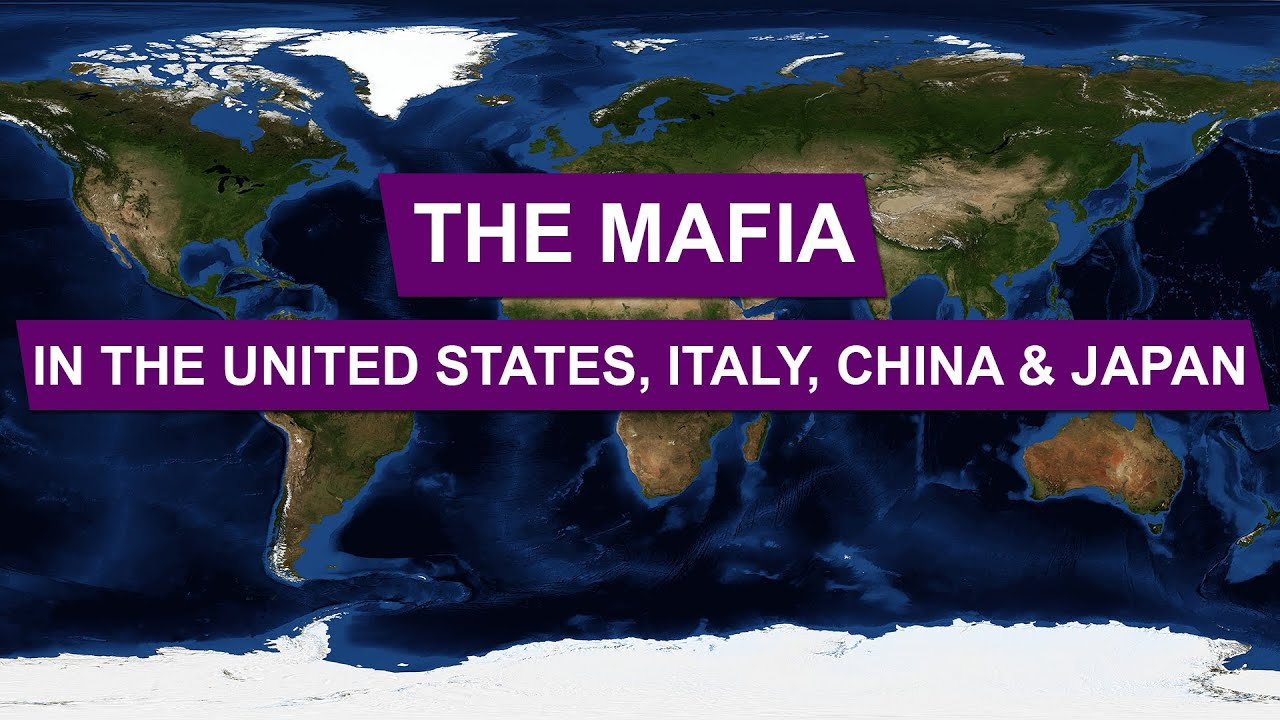 The Mafia In The United States Italy China And Japan Explained - Earth map us china