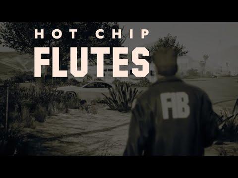 Hot Chip- Flutes (GTA V)