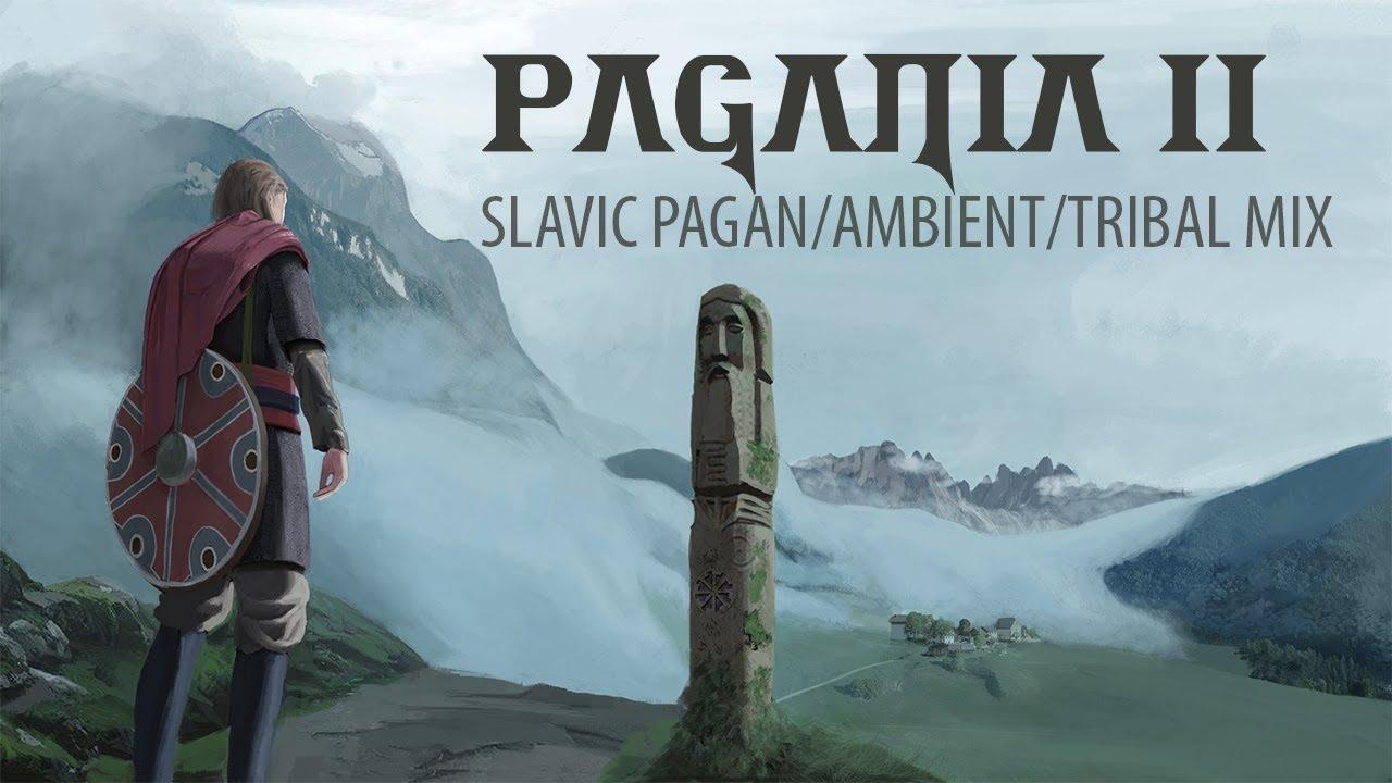 Ancient Slavic Pagan Music Mix 2 (Pagania II)