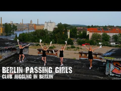 Berlin Passing Girls - Club Juggling in Berlin