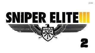 Прохождение Sniper Elite 3 — Часть 2