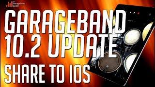 GarageBand 10.2 Update Part 3 - Share To iOS