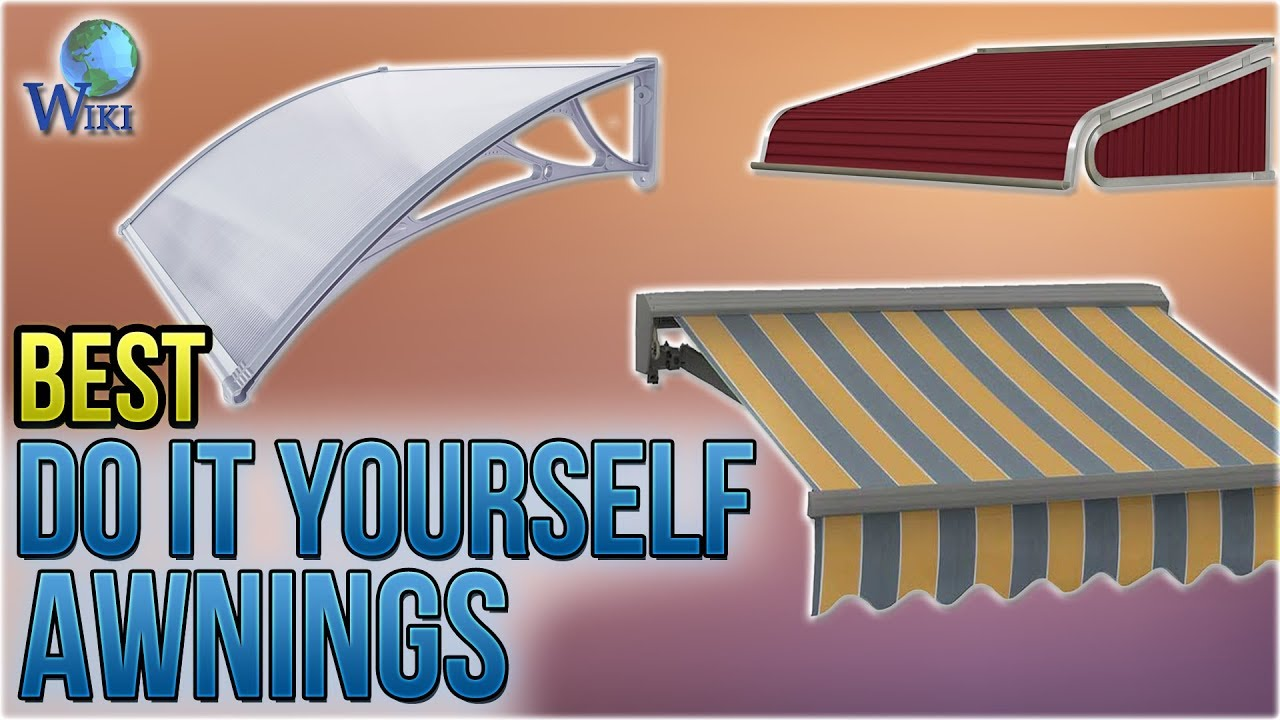 10 best do it yourself awnings 2018 youtube 10 best do it yourself awnings 2018 solutioingenieria Images