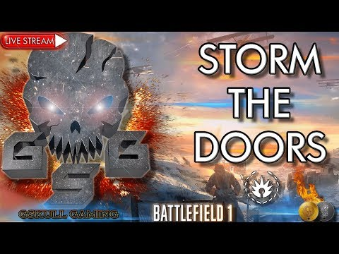 STORM THE DOORS | NEW RUSSIAN DLC | BATTLEFIELD 1 | ROAD TO 1K SUBS | LIVE STREAM