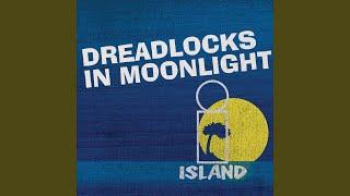 Dreadlocks In Moonlight
