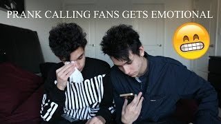 PRANK CALLING FANS GETS EMOTIONAL