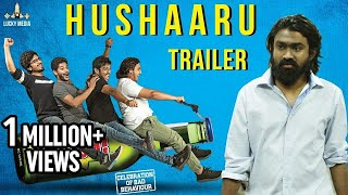 Hushaaru Uncensored Trailer | Sree Harsha Konuganti | Rahul Ramakrishna | 2018 Latest Telugu Movies