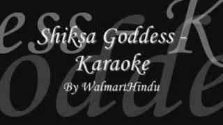Shiksa Goddess - Karaoke