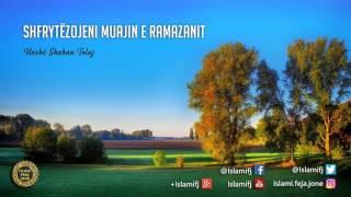 Shfrytëzojeni muajin e Ramazanit {Hutbe} - Shaban Tolaj
