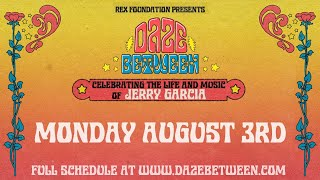 Rex Foundation presents Daze Between: A Free Livestream Event 8/3