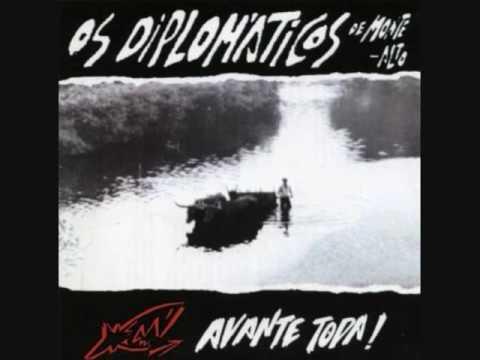 Os Diplomáticos de Monte Alto - Avante toda! (Álbum completo)