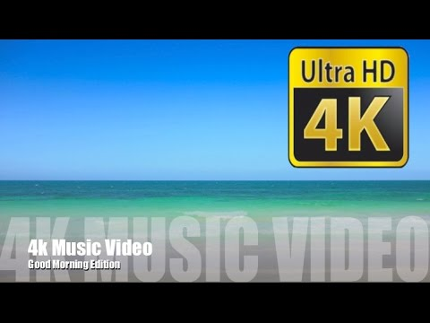 Good morning with beautiful 4k video: Morning music and morning song (4k video test)