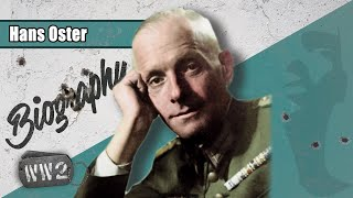 Hans Oster - A German Against Nazism - WW2 Biography Special