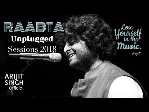 Raabta | Arijit Singh Unplugged Sessions 2018 | Rabta Unplugged | Arijit Singh Song |unplugged songs