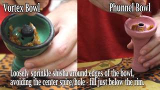 How to Load a Hookah Bowl (Egyptian Bowl, Phunnel Bowl, and Vortex Bowl)